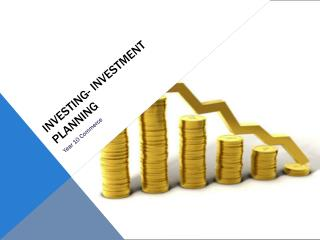 Investing- investment planning