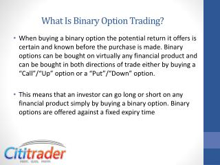What Is Binary Option Trading?