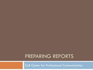 Preparing Reports