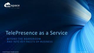 TelePresence as a Service