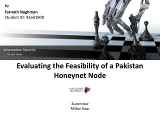 Evaluating the Feasibility of a Pakistan Honeynet Node