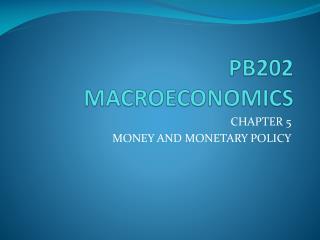 PB202 MACROECONOMICS
