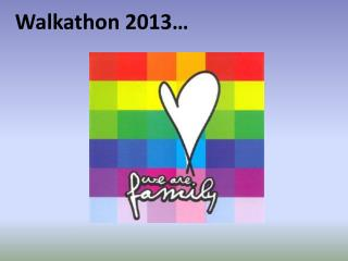Walkathon 2013�