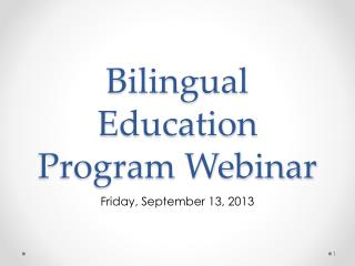 Bilingual Education Program Webinar