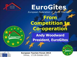 EuroGîtes European Federation of  Rural Tourism