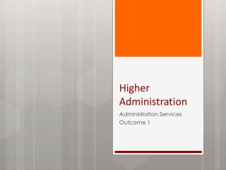 Higher Administration