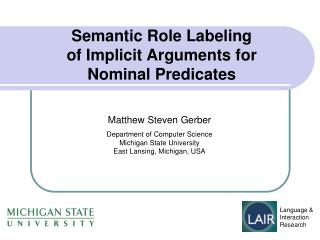 Semantic Role  Labeling of Implicit Arguments for Nominal  Predicates