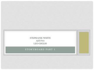 Stephanie White AET/541 Leo  Giglio