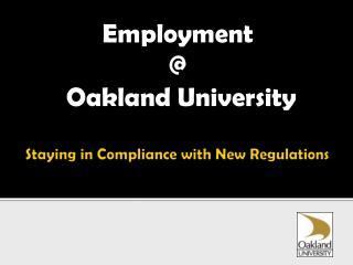 Employment @  Oakland University