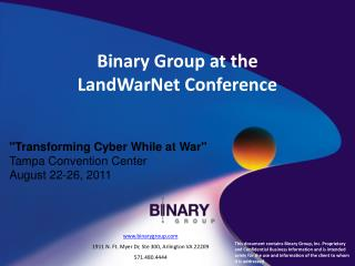 Binary Group at the  LandWarNet  Conference