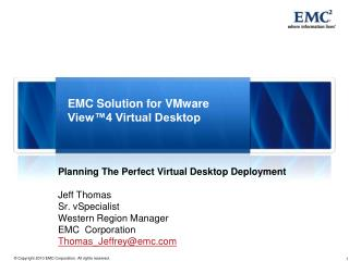 EMC Solution for VMware View™4 Virtual Desktop
