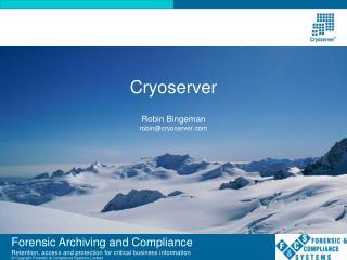 Cryoserver Robin Bingeman robin@cryoserver.com