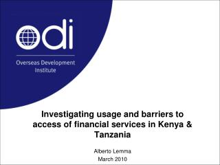 Investigating usage and barriers to access of financial  services  in Kenya & Tanzania