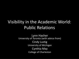 Visibility in the Academic World: Public Relations