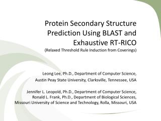 Protein Secondary Structure Prediction Using BLAST and Exhaustive RT-RICO (Relaxed Threshold Rule Induction from Coveri