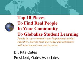 Dr. Rita Oates President, Oates Associates