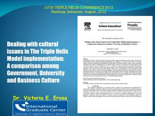 10TH TRIPLE HELIX CONFERENCE 2012 Bandung, Indonesia.  August , 2012