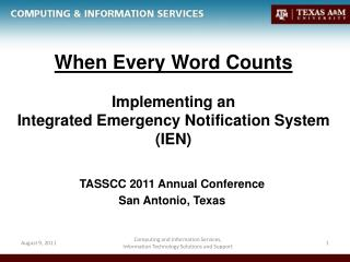 When Every Word Counts Implementing an Integrated Emergency Notification System (IEN)