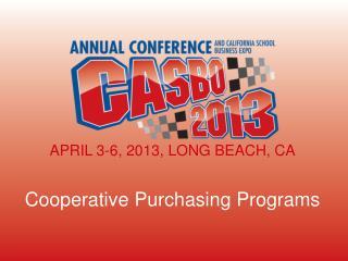 APRIL 3-6, 2013, LONG BEACH, CA