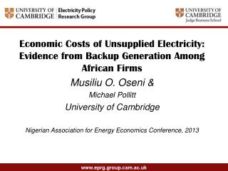 Economic Costs of Unsupplied Electricity: Evidence from Backup Generation Among African Firms  Musiliu O. Oseni & Micha