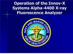 operation of the innov-x systems alpha-4400 x-ray fluorescence analyzer
