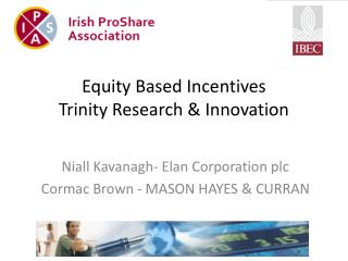 Equity Based Incentives Trinity Research & Innovation