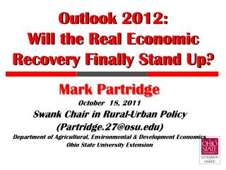 Outlook 2012:  Will the Real Economic Recovery Finally Stand Up?
