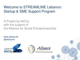 Welcome to STREAMLINE Lebanon: Startup & SME Support Program