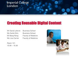 Creating Reusable Digital Content