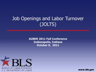 Job Openings and Labor Turnover (JOLTS)