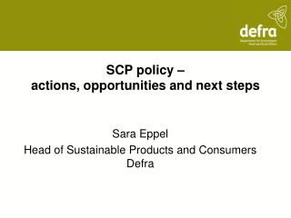 SCP policy – actions, opportunities and next steps