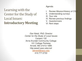 Learning with the  Center for the Study of Local Issues:  Introductory Meeting