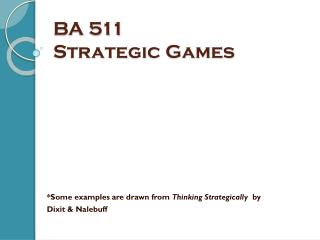 BA 511  Strategic  Games
