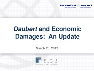 Daubert  and Economic Damages:   An  Update