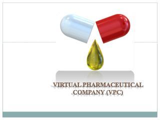 Virtual pharmaceutical company (VPC)