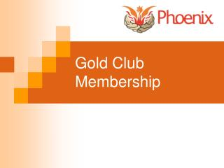 Gold Club Membership