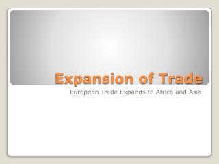 Expansion of Trade