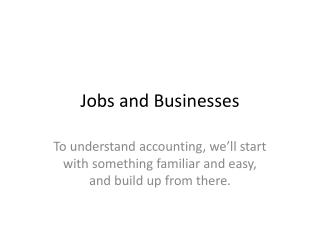 Jobs and Businesses