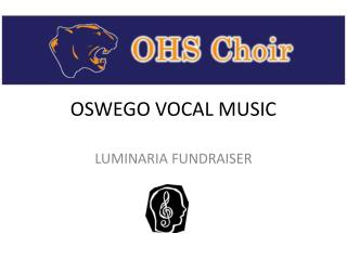 OSWEGO VOCAL MUSIC