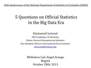 5 Questions on Official Statistics  in the Big Data Era