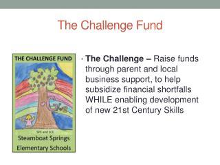 The Challenge Fund