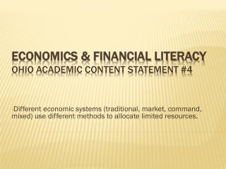 Economics & Financial Literacy Ohio Academic Content Statement #4