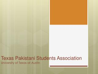 Texas Pakistani Students Association University of Texas at Austin