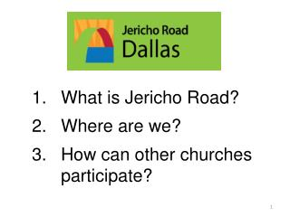 What is Jericho Road? Where are we? How can other churches participate?