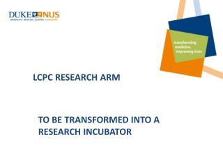 LCPC  RESEARCH  ARM