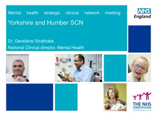 Mental health strategic clinical network meeting :  Yorkshire and Humber SCN