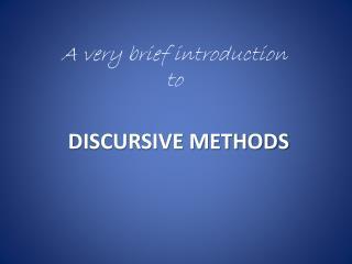 DISCURSIVE METHODS