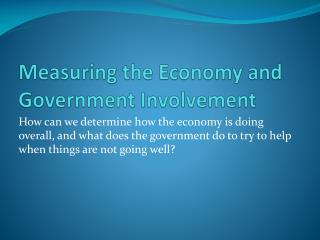 Measuring the Economy and Government Involvement