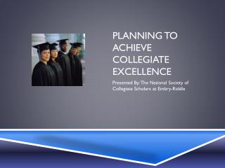 Planning To Achieve Collegiate Excellence