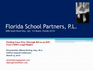 Florida School Partners, P.L. 2000 South Dixie Hwy., Ste. 112 Miami, Florida 33133